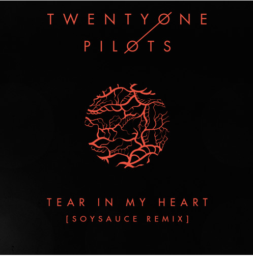 twenty one pilots  |  tear in my heart  |soysauce remix