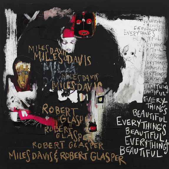 miles davis & robert glasper  |  everything's beautiful